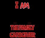 I AM the family caregiver