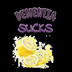Dementia Sucks Lemons