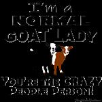 I'm a Normal Goat Lady!