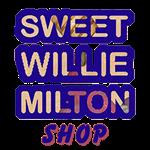 Sweet Willie Milton SHOP