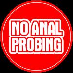 No Anal Probing