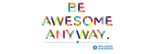 Be Awesome Anyway
