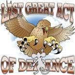 Last Act Defiance