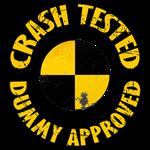 Crash tested-Dummy Approved