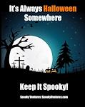 It's Always Halloween Somewhere