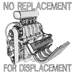 No Replacement for Displacement