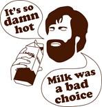 Milk Bad Choice
