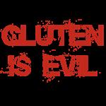 GLUTEN IS EVIL T-Shirts
