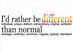Different - - - Normal