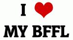 I Love MY BFFL