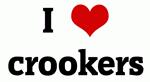 I Love crookers