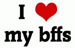 I Love my bffs
