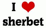 I Love sherbet