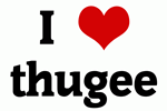 I Love thugee