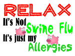Relax...Just Allergies