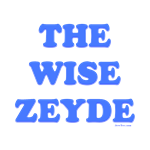 The Wise Zeyde Passover