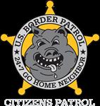Border Patrol Go Home Neighbor