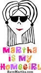 Martha is my Homegirl