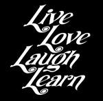 Live Love Laugh Learn