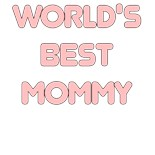 Mommy Mama Mom Mother