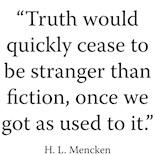 Truth More Stranger Than Fiction