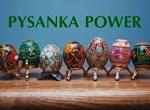 Pysanka Power