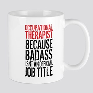 Badass Occupational Therapist Mugs