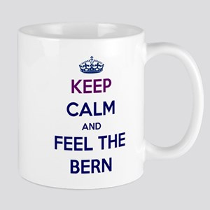 Keep Calm and Feel the Bern Mugs