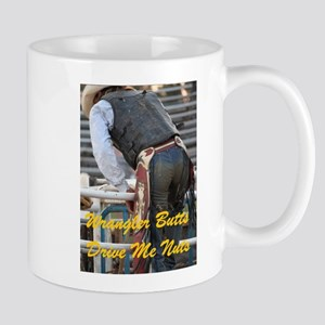 Cowboy Butts Drive Me Nuts Mugs