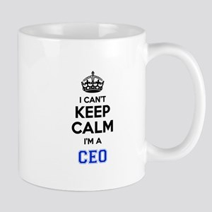 I cant keep calm Im CEO Mugs