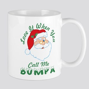 Love It When You Call Me Bumpa Santa Christma Mugs
