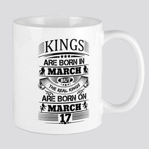 Real Kings Are Born On March 17 Mugs