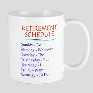 Retirement Schedule Mugs