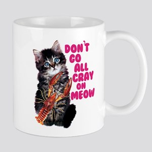 Cray on Meow Mugs