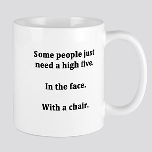 Some People Just Need a High Five Mug