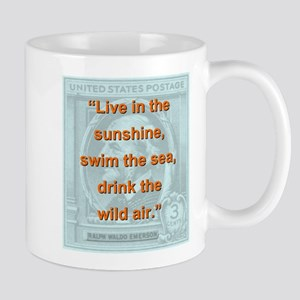 Live In The Sunshine - RW Emerson 11 oz Ceramic Mu