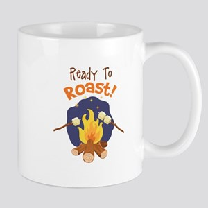 Ready to Roast! Mugs