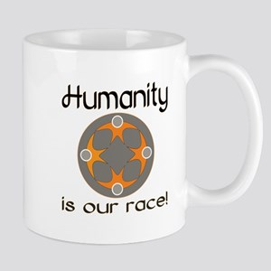 Humanity is Our Race! Mug