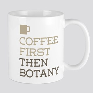 Coffee Then Botany Mugs