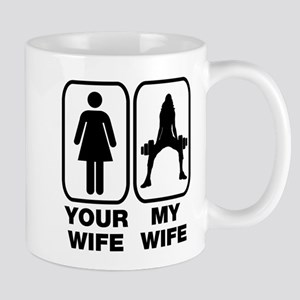 Your wife my wife Mug