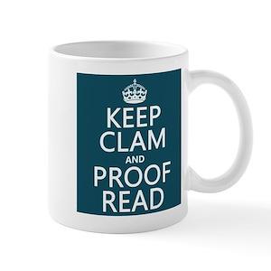 Keep Clam And Proofread Mugs Cafepress