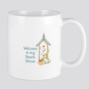 WELCOME TO MY BEACH HOUSE Mugs