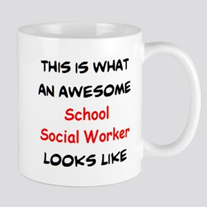 awesome school social worker 11 oz Ceramic Mug