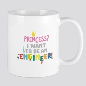 Princess I want to be an Engnineer C2yb2 Mugs