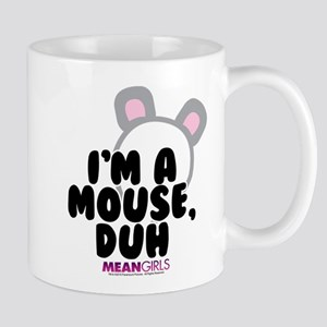 Mean Girls - I'm A Mouse Mug