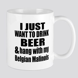 Hang With My Belgian Malinois Mug