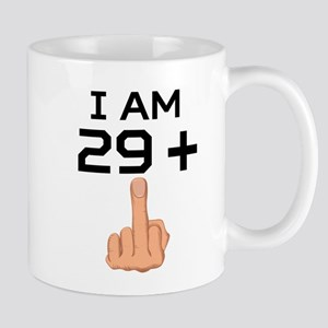 29 Plus Middle Finger 30th Birthday Mugs