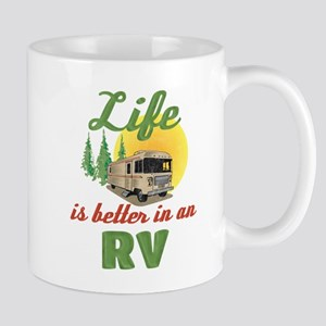 Life's Better In An RV 11 oz Ceramic Mug
