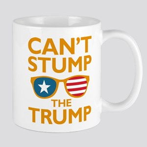 Can't Stump The Trump Mug
