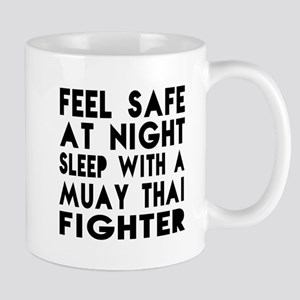 Feel Safe With Muay Thai Fighter Mug